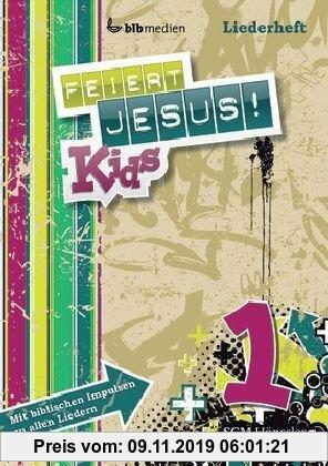 Gebr. - Feiert Jesus! Kids 1 Liederheft