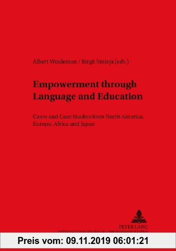 Gebr. - Empowerment through Language and Education: Cases and Case Studies from North America, Europe, Africa and Japan (Duisburger Arbeiten zur Sprac