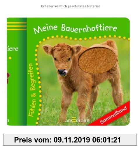 Gebr. - Meine Bauernhoftiere: Fühlen und Begreifen: Fühlen & Begreifen. Ab 18 Monate