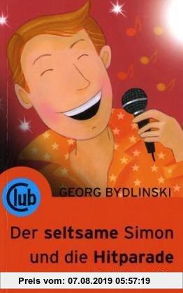 Gebr. - Der seltsame Simon und die Hitparade: Geschichten vom Glück