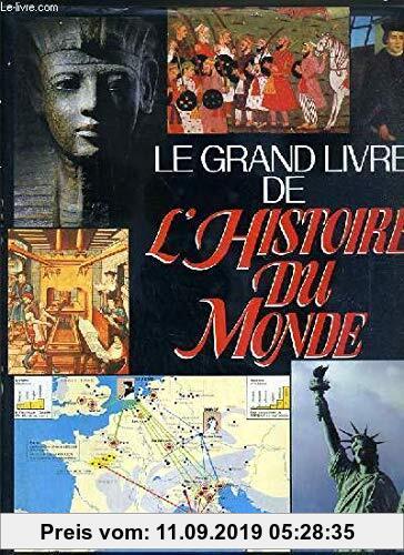 Gebr. - LE GRAND LIVRE DE L HISTOIRE DU MONDE- ATLAS HISTORIQUE