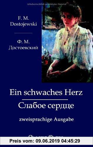 Gebr. - Ein schwaches Herz: zweisprachige Ausgabe (Classic Pages)