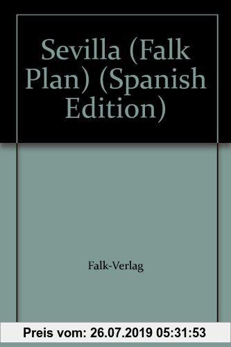 Gebr. - Falk Pläne, Sevilla (Nr.274) (Falk Stadtplan Extra Standardfaltung - Deutschland)