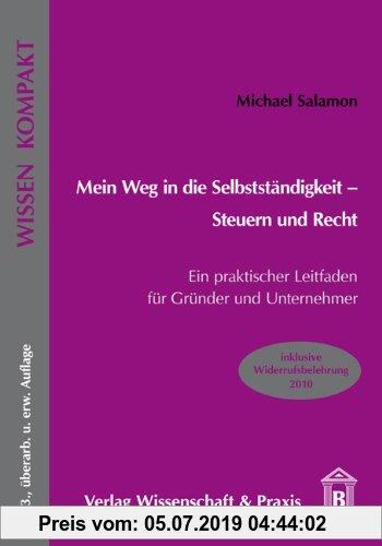 Gebr. - Mein Weg in die Selbstständigkeit - Steuern und Recht: Ein praktischer Leitfaden für Gründer und Unternehmer.