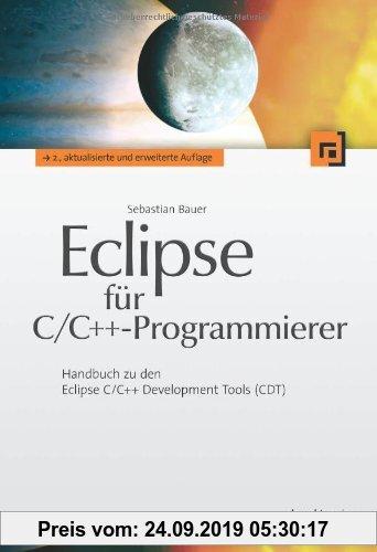 Gebr. - Eclipse für C/C++-Programmierer: Handbuch zu den Eclipse C/C++ Development Tools (CDT)