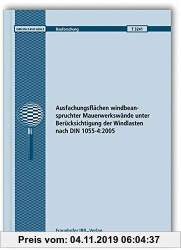 Gebr. - Ausfachungsflächen windbeanspruchter Mauerwerkswände unter Berücksichtigung der Windlasten nach DIN 1055-4:2005. (Bauforschung)