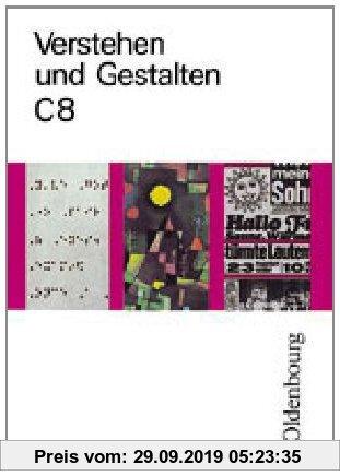 Gebr. - Verstehen und Gestalten Ausgabe C Band 8: Arbeitsbuch für Gymnasien