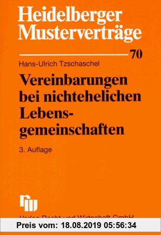 Gebr. - Heidelberger Musterverträge, H.70, Vereinbarungen bei nichtehelichen Lebensgemeinschaften