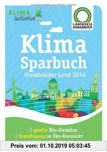 Gebr. - Klimasparbuch Osnabrücker Land 2014: Klima schützen & Geld sparen