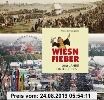 Gebr. - Wiesnfieber: 200 Jahre Oktoberfest