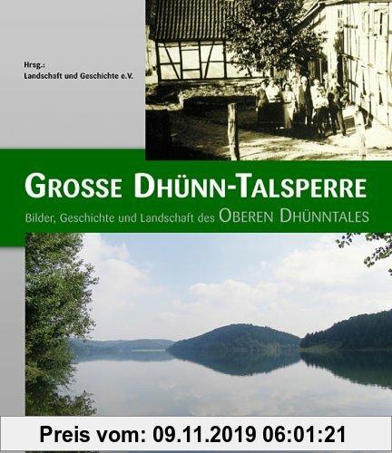 Gebr. - Große Dhünn-Talsperre: Bilder, Geschichte und Landschaft des Oberen Dhünntales