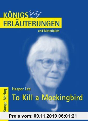 Gebr. - Königs Erläuterungen und Materialien, Bd.478, To Kill a Mockingbird