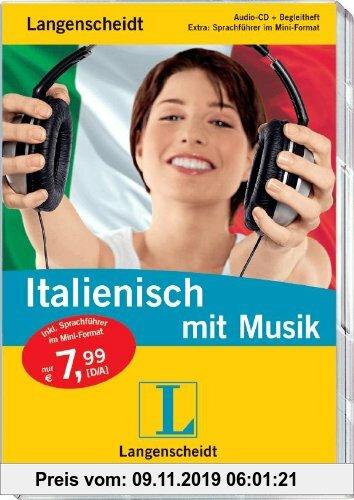 Gebr. - Langenscheidt Italienisch mit Musik - Audio-CD mit Begleitheft und Mini-Sprachführer (Langenscheidt ... mit Musik)