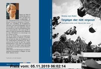 Gebr. - Vergangen aber nicht vergessen: Eine Kindheit in Ulm in den 30er und 40er Jahren
