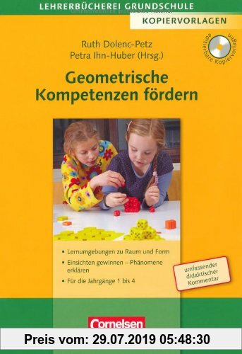 Gebr. - Lehrerbücherei Grundschule - Kopiervorlagen: Geometrische Kompetenzen fördern: Lernumgebungen zu Raum und Form - Einsichten gewinnen und Phäno