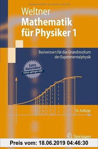 Gebr. - Mathematik für Physiker 1: Basiswissen für das Grundstudium der Experimentalphysik (Springer-Lehrbuch)