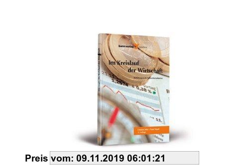 Gebr. - Im Kreislauf der Wirtschaft : Einführung in die Volkswirtschaftslehre