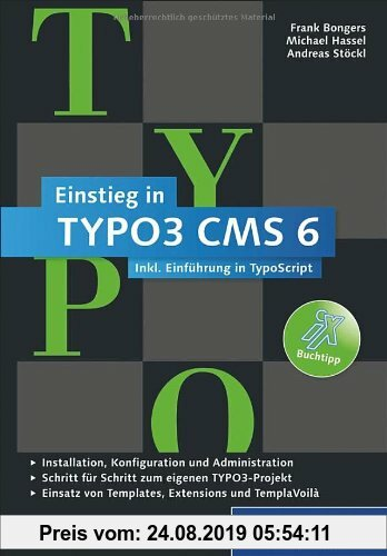 Gebr. - Einstieg in TYPO3 CMS 6: TYPO3 CMS 6.1 - Installation, Grundlagen, TypoScript und TemplaVoilà (Galileo Computing)