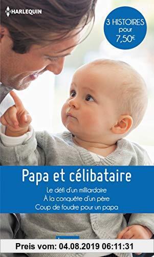 Gebr. - Papa et célibataire : Le défi d'un milliardaire ; A la conquête d'un père ; Coup de foudre pour un papa