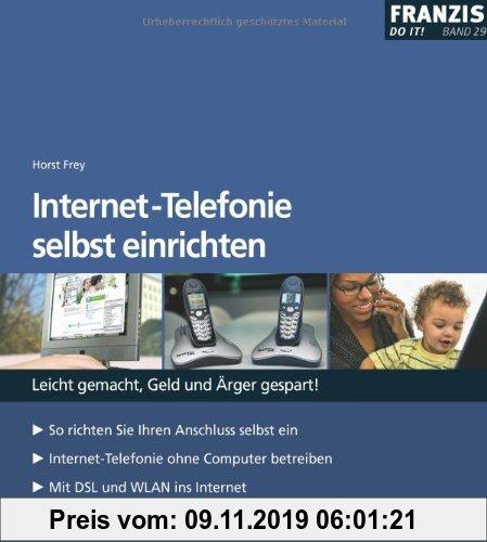Gebr. - Internet Telefonie selbst einrichten: Leicht gemacht, Geld und Ärger gespart
