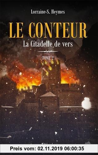 Gebr. - Le Conteur, Tome 2 : La citadelle de vers