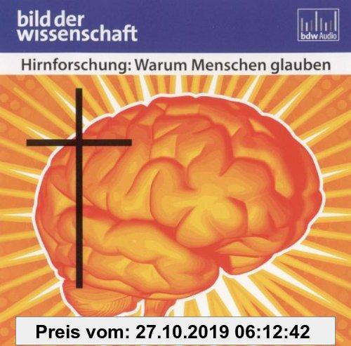 Gebr. - Hirnforschung: Warum Menschen glauben - Reihe: bild der wissenschaft (Hörbuch / 1 CD / Länge: ca. 60 Min.)
