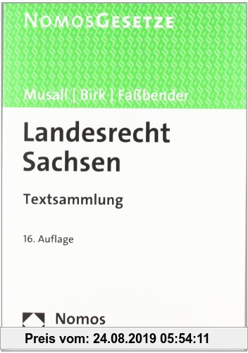 Gebr. - Landesrecht Sachsen: Textsammlung, Rechtsstand: 15. März 2012