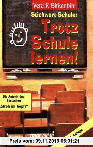 Gebr. - Stichwort Schule: Trotz Schule lernen!: Train your brain