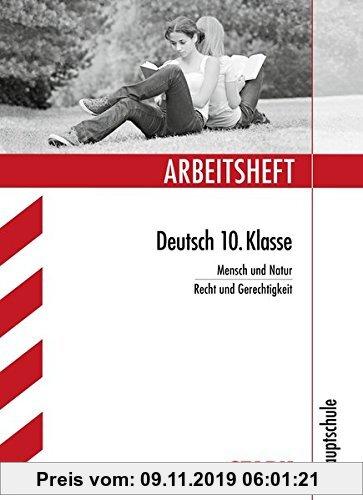 Gebr. - Arbeitsheft Hauptschule - Deutsch 10. Klasse: Mensch und Natur, Recht und Gerechtigkeit