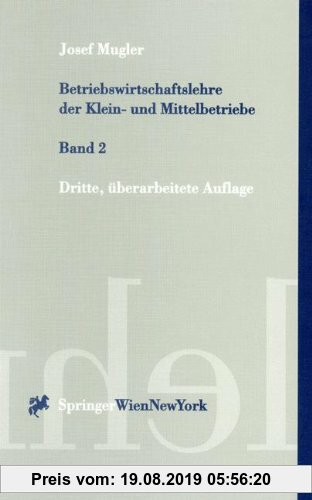 Gebr. - Betriebswirtschaftslehre der Klein- und Mittelbetriebe: Band 2 (Springers Kurzlehrbücher der Wirtschaftswissenschaften)
