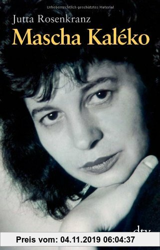 Gebr. - Mascha Kaléko: Biografie
