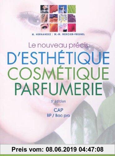 Gebr. - Le nouveau précis d'esthétique cosmétique parfumerie CAP BP/BAC Pro : Préparation aux examens d'Etat