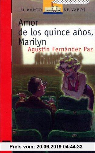 Gebr. - Amor a los quince años, Marilyn (Barco de Vapor Roja, Band 96)
