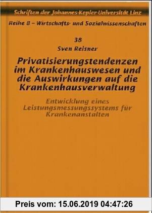 Gebr. - Privatisierungstendenzen im Krankenhauswesen und die Auswirkungen auf die Krankenhausverwaltung
