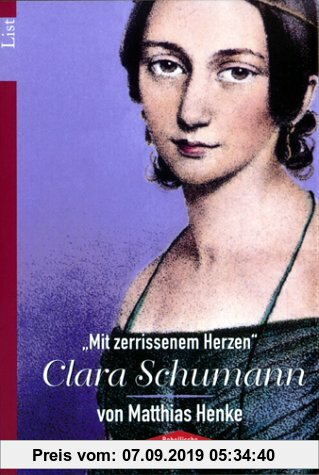 Gebr. - ' Mit zerrissenem Herzen'. Clara Schumann