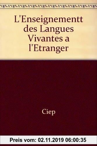 Gebr. - L'enseignement des langues vivantes a l'étranger enjeux et strategies revue internationale d'educa (Toutes Langues)