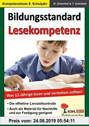 Gebr. - Bildungsstandard Lesekompetenz: Was 12-Jährige lesen und verstehen sollten!