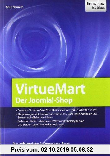Gebr. - Virtuemart - der Joomla!-Shop: Den eigenen VirtueMart-Shop online stellen, Produktdaten und Zahlungsmodalitäten einrichten, VirtueMart an ein