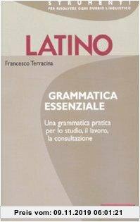 Gebr. - Latino. Grammatica essenziale
