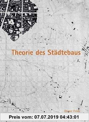 Gebr. - Theorie des Städtebaus: Zur baulich-räumlichen Organisation von Stadt