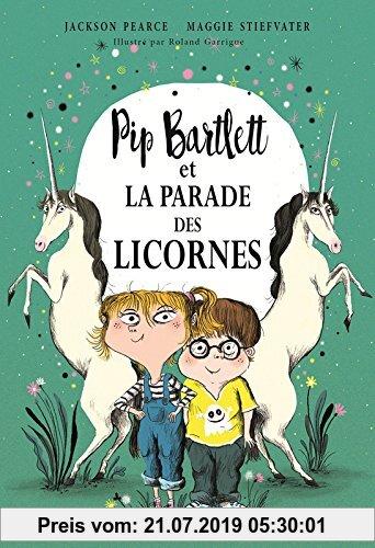Gebr. - Pip Bartlett : Pip Bartlett et la parade des licornes