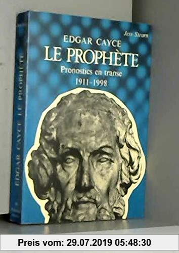 Gebr. - EDGAR CAYCE.LE PROPHETE.PRONOSTICS EN TRANSE.1911-1998.