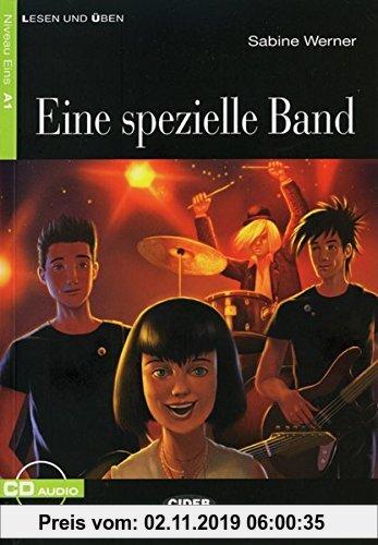Gebr. - Eine spezielle Band: Deutsche Lektüre für das GER-Niveau A1. Buch + Audio-CD (Cideb: Lesen und üben)