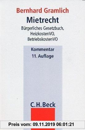 Gebr. - Mietrecht: Bürgerliches Gesetzbuch, Betriebskostenverordnung, Wirtschaftsstrafgesetz, Heizkostenverordnung