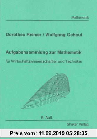 Gebr. - Aufgabensammlung zur Mathematik - für Wirtschaftswissenschaftler und Techniker (4. erw. Aufl.)