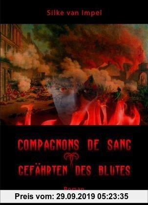 Gebr. - Compagnons de sang - Sonderformat: Mini-Buch: Gefährten des Blutes