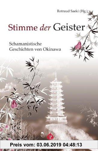 Gebr. - Stimme der Geister: Schamanen-Geschichten aus Okinawa