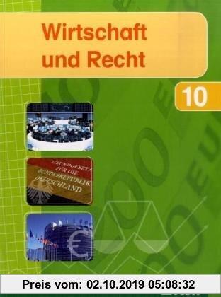 Gebr. - Wirtschaft und Recht - Band 2: Jahrgangsstufe 10 des Gymnasiums