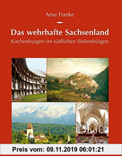 Gebr. - Das wehrhafte Sachsenland: Kirchenburgen im südlichen Siebenbürgen (Potsdamer Bibliothek östliches Europa - Kulturreisen)