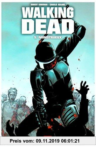 Gebr. - Walking Dead, Tome 5 : Monstrueux